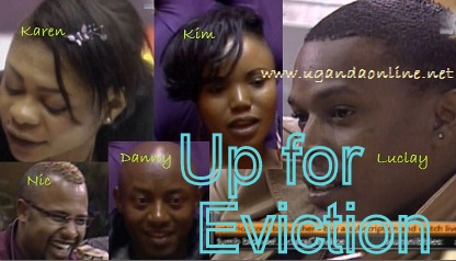 Five Housemates up for eviction in theweek up to Jun18, 2011
