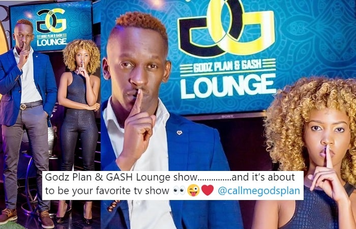 Godz Plan and Gash Lounge is the name of the TV show in the pipeline