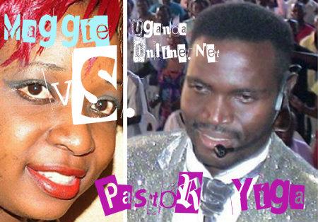 Maggie Kayima VS. Pastor Yiga