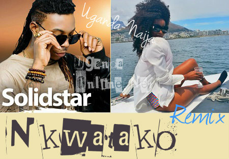 Nigeria's Solidstar in a Nkwatako remix with our very own Sheebah Karungi