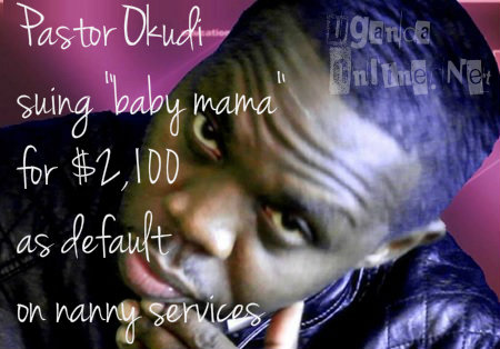 Pastor Okudi suing for $2,100 as his proceeds for nanny services