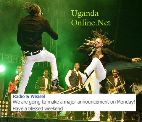 Radio and Weasel to announce major changes on Monday