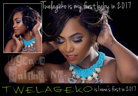 Twelageko is Irene Ntale's first song in 2017