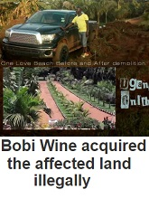 Bobi acquired the affected land illegally