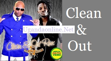 Clean and Out by Bobi Wine snd Mr.G on Stampede