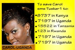 Uganda's representative in the Tusker Project Fame 3, Carol