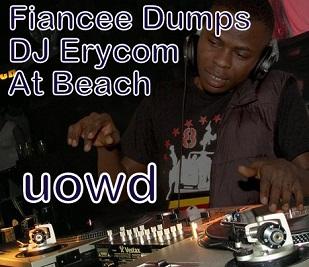 DJ Erycom dumped