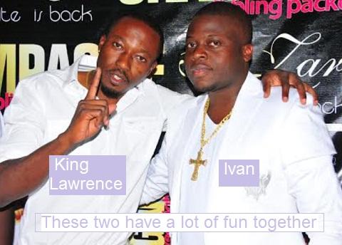 King Lawrence and Ivan Semwanga