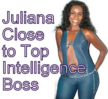 Juliana close to top intelligence boss