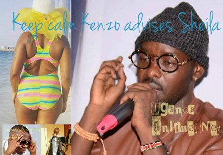 Keep calm Kenzo advises Sheila Don Zella