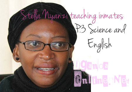 Stella Nyanzi has taken her lessons to Luzira