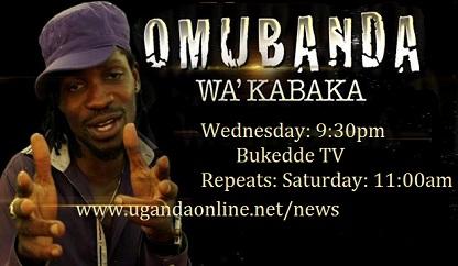 Bobi Wine's Omubanda Wa' Kabaka Reality show on Bukedde TV