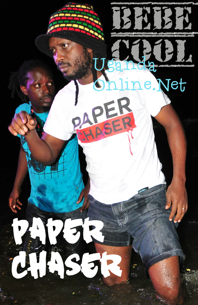 No doubt Bebe Cool is a paper chaser