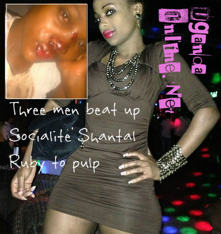 Socialite Shantal was thumped to pulp last night